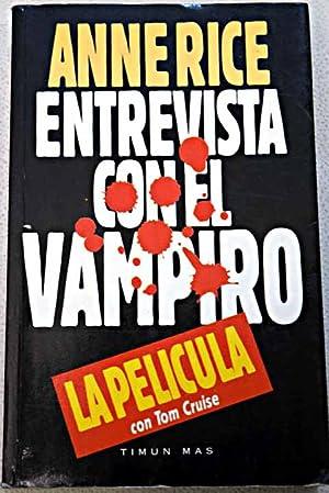 Entrevista con el vampiro: (confesiones de un: Rice, Anne