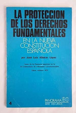 La protección de los derechos fundamentales en: Albácar López, José