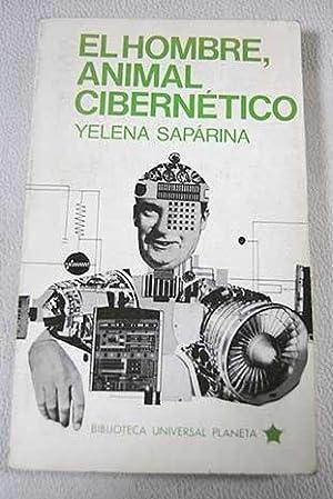 El hombre, animal cibernético: Sarapina, Yelena