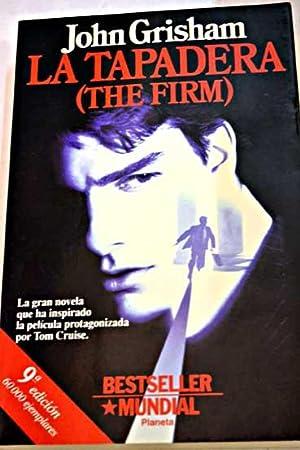 La tapadera: (The firm): Grisham, John
