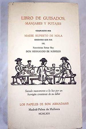 Libro de guisados, manjares y potajes [1529]: Nola, Ruberto de