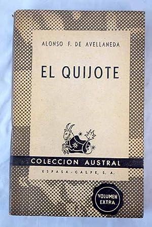 El Quijote: Fernández de Avellaneda,