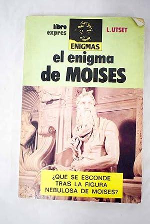 El enigma de Moisés: Utset Cortés, Luis