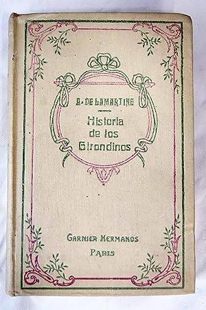 Historia de los Girondinos. Tomo V: Lamartine, Alphonse de