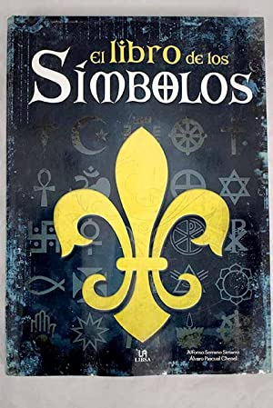 El libro de los símbolos: Serrano Simarro, Alfonso;