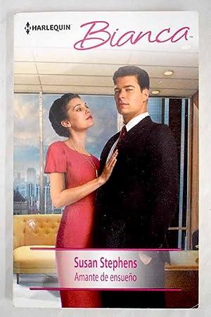 Amante de ensueño: Stephens, Susan