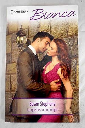 Lo que desea una mujer: Stephens, Susan