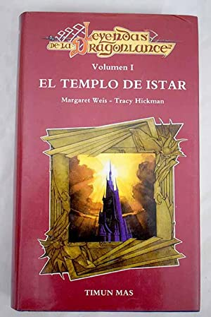 El templo de Istar: Weis, Margaret