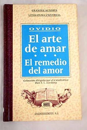 El arte de amar ; El remedio: Ovidio Nasón, Publio