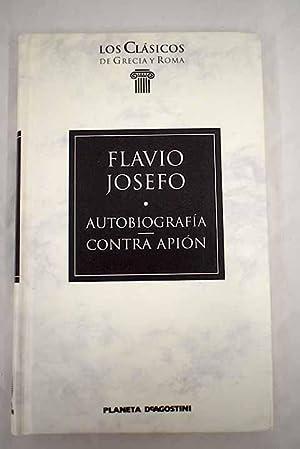 Autobiografía ; Contra Apión: Josefo, Flavio