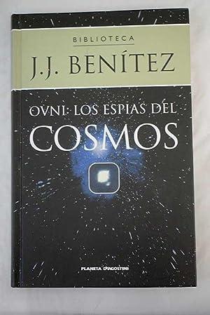 Ovni: los espías del cosmos: Benítez, J. J.