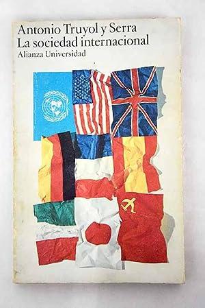 La sociedad internacional: Truyol y Serra,