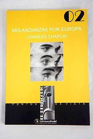 Mis andanzas por Europa: Chaplin, Charlie