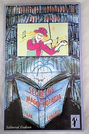 Secretos de magia potagia: Tamariz, Juan