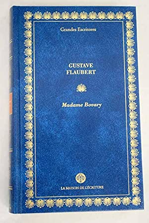Madame Bovary: costumbres provincianas: Flaubert, Gustave