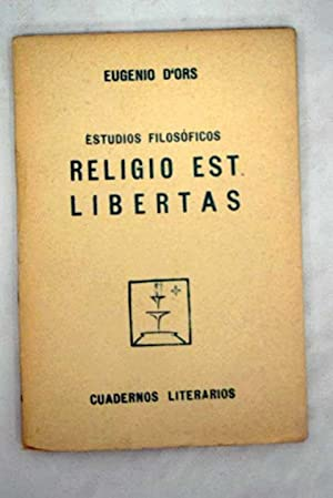 Religio est libertas: Ors, Eugenio d'