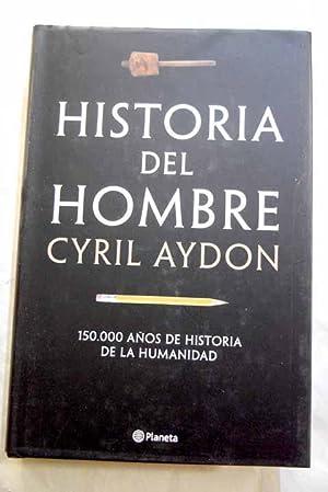 Historia del hombre: 150000 años de historia: Aydon, Cyril