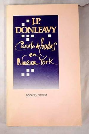 Cuento de hadas en Nueva York: Donleavy, J. P.