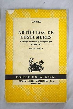 Artículos de costumbres: Larra, Mariano José