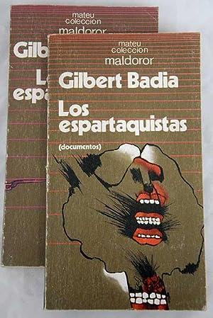 Los espartaquistas: Badia, Gilbert