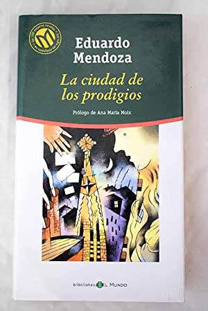 La ciudad de los prodigios: Mendoza, Eduardo