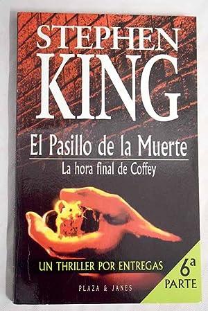 La hora final de Coffey: King, Stephen