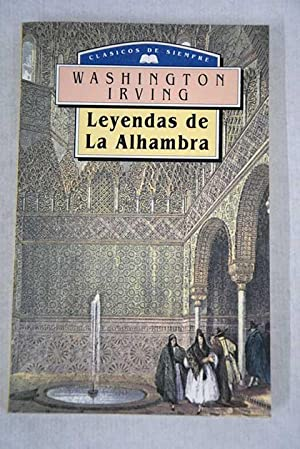 Leyendas de la Alhambra: Irving, Washington