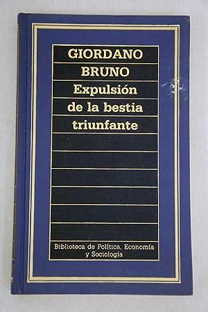 Expulsion de la bestia triunfante: propuesta por: Bruno, Giordano