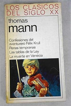 Confesiones del aventurero Felix Krull: Penas tempranas,: Mann, Thomas