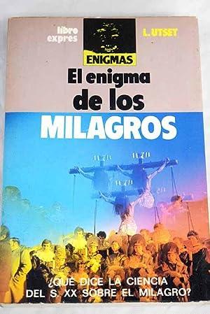 El enigma de los milagros: Utset Cortes, Luis