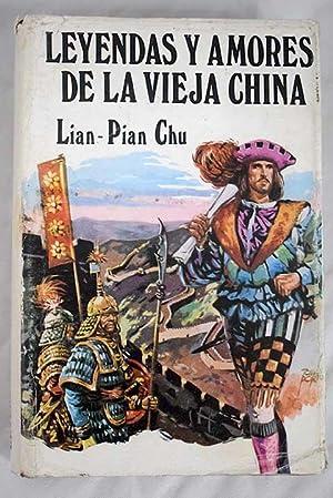 Leyendas y amores de la vieja China: Lin Pian Chu
