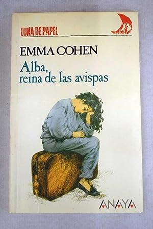 Alba, reina de las avispas: Cohen, Emma