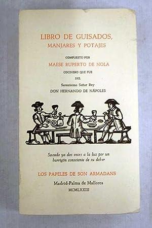 Libro de guisados, manjares y potajes: Nola, Ruberto de