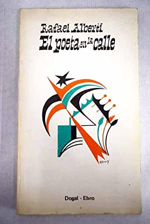 El poeta en la calle: Poesía civil: Alberti, Rafael