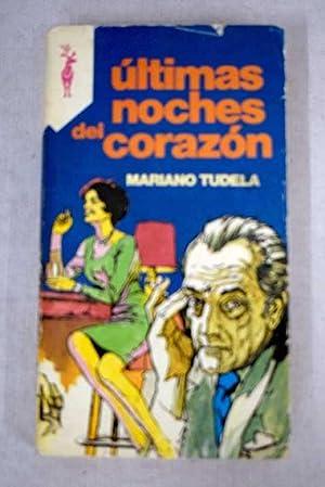 Últimas noches del corazón: Tudela, Mariano