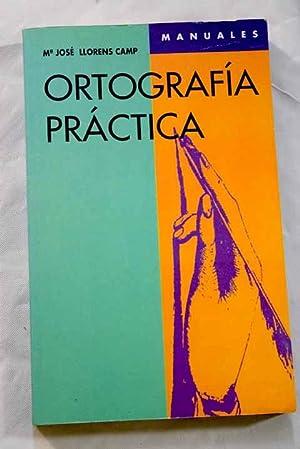 Ortografía práctica: Llorens, M. J.