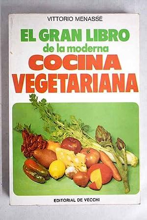 El gran libro de la moderna cocina: Menassé, Vittorio