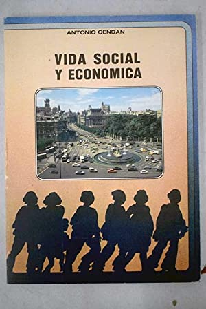 Vida social y económica: primer grado de: Cendan, Antonio