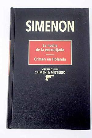 La noche de la encrucijada ; Crimen: Simenon, Georges