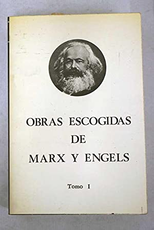Obras escogidas, Tomo I: Marx, Karl; Engels,