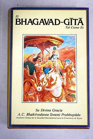El Bhagavad-Gita, tal como es: edición condensada
