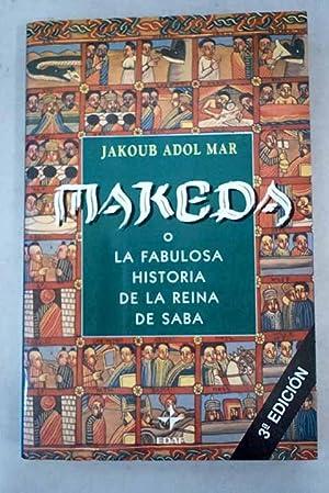 Makeda o La fabulosa historia de la: Mar, Jakoub Adol