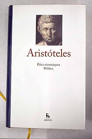 Etica nicomáquea ; Política: Aristóteles