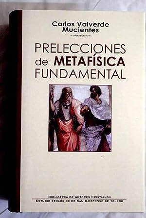 Prelecciones de metafísica fundamental: Valverde, Carlos