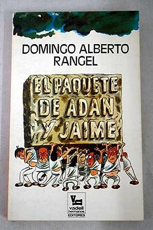 El paquete de Adán y Jaime: Rangel, Domingo Alberto