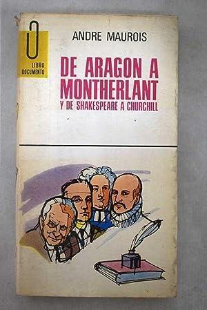 De Aragón a Montherlant y de Shakespeare: Maurois, André