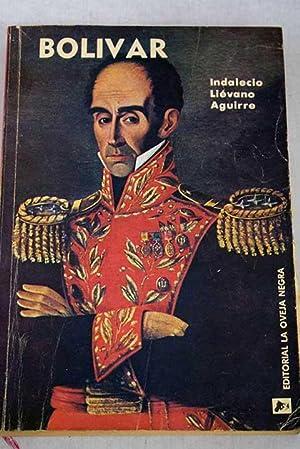 Bolívar: Liévano Aguirre, Indalecio
