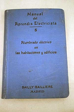 Manual del aprendiz y del aficionado electricista,: Graffigny, Henry de