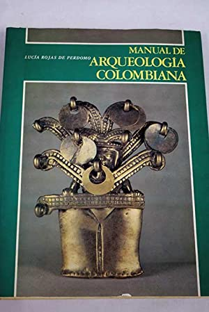 Manual de Arqueología Colombiana