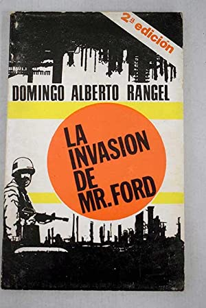 La invasión de Mr. Ford: Alberto Rangel, Domingo